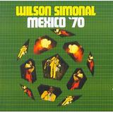 Cd   Wilson Simonal   Mexico 70   Lacrado