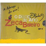 Cd   Zeca Baleiro   O Disco Do Ano   Autografado   Lacrado