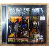 Cd  Delinquent Habits  Merry Go Round