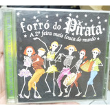 Cd  Forró Do Pirata    A 2° Feira Mais Louca Do Mundo