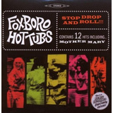 Cd  Foxboro Hot Tubs Foxboro Hottubs Stop Drop And Roll