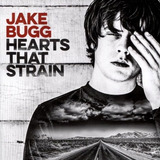 Cd  Jake Bugg   Hearts That Strain  original E Lacrado