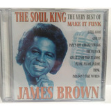 Cd  James Brown   The Soul King   The Very Best Of  Lacrado