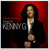 Cd  Kenny G Forever In Love The Best Of   Original  Lacrado