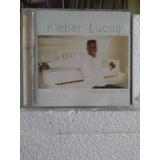 Cd  Kleber Lucas  Ao Pés Da Cruz