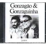 Cd  Luiz Gonzaga   Gonzagão E Gonzaguinha   Juntos