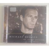 Cd  Michael Bolton  My Secret Passion  Arias promo lacrado