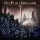 Cd  Nils Patrick Johansson   Evil Deluxe