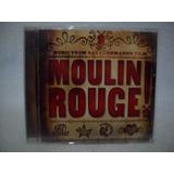 Cd  Original Trilha Sonora Do Filme Moulin Rouge  Importado