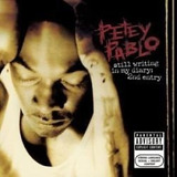 Cd  Petey Pablo   Still Writing In My Diary : 2nd