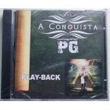 Cd  Pg   A Conquista    Playback