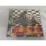 Cd  Roxete   Crash  Boom  Bang