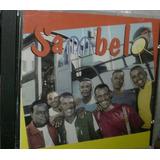 Cd  Sambelô    Todo Seu     B181