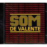 Cd  Som De Valente   Balançando Geral   Samba rock