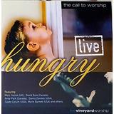 Cd  The Call To Worship   Live Hungry   Vineyard Worship