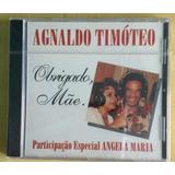 Cd  single   Agnaldo Timoteo E Angela Maria  Lacrado