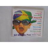 Cd 12 Hits Da Pan Gigi D agostino Moby Fragma Dance $13 Lote