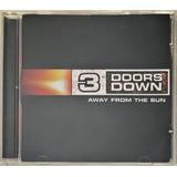 Cd 3 Doors Down Away From The Sun 2002   B3