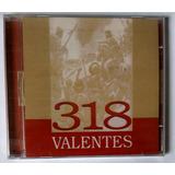 Cd 318 Valentes Line Records Lacrado De Fábrica Raridade