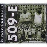 Cd 509 e Provérbios 13 Rap Hip Hop Mano Brown Edi Rock Bad