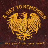 Cd A Day To Remeber   For Those Who Have Heart Cd dvd Lacra
