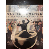 Cd A Day To Remember what Seperates Me From You Importado