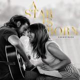 Cd A Star Is Born Lady Gaga Bradley  Trilha Sonora Lacrado