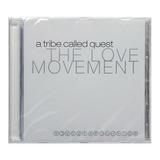 Cd A Tribe Called Quest   The Love Movement   Importado Eu
