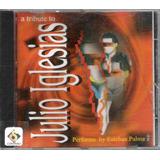Cd A Tribute To Julio Iglesias   Performs By Esteban Palma