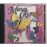 Cd A Tribute To Mariah Carey Kim Sheldon   A1
