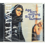 Cd Aaliyah   Age Aint Nothing But A Number Lacrado Importado
