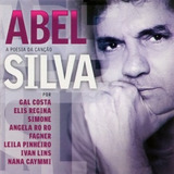 Cd Abel Silva A Poesia Da Cancao