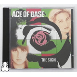Cd Ace Of Base The Sign All That She Wants Importado Usa