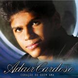 Cd Adair Cardoso   Coracao De Quem Ama