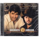 Cd Adalberto E Adriano Eu Gosto Original Lacrado