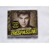 Cd Adam Lambert   Trespassing  Deluxe  Novo Lacrado