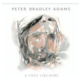 Cd Adams peter Bradley A Face Like Mine