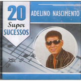Cd Adelino Nascimento   20 Super Sucessos