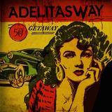 Cd Adelitas Way Getaway