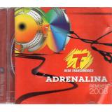 Cd Adrenalina Remixes 2008 Rede Transamérica Lacrado