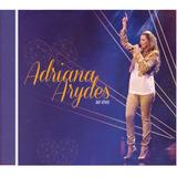 Cd Adriana Arydes Ao Vivo