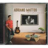 Cd Adriano Mattos   Quero Ficar Com Você