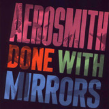 Cd Aerosmith   Done With Mirrors  92475