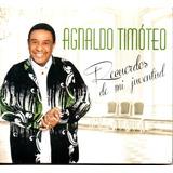 Cd Agnaldo Timóteo   Recuerdos De Mi Juventud