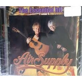 Cd Air Supply  Série The Essential Hit s