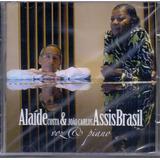 Cd Alaíde Costa E João Carlos Assis Brasil   Voz E Piano