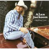 Cd Alan Jackson   Everything I Love