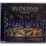 Cd Alceu Valença E Orquestra Ouro Preto   Valencianas   Novo