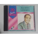 Cd Alcides Gerardi   20 Super Sucessos