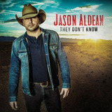 Cd Aldean jason They Don t Know